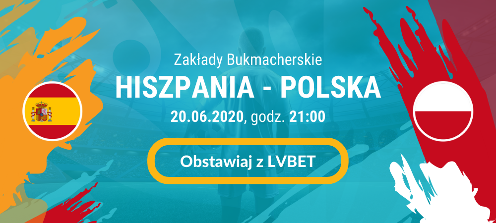 hiszpania Polska Zakłady Bukmacherskie