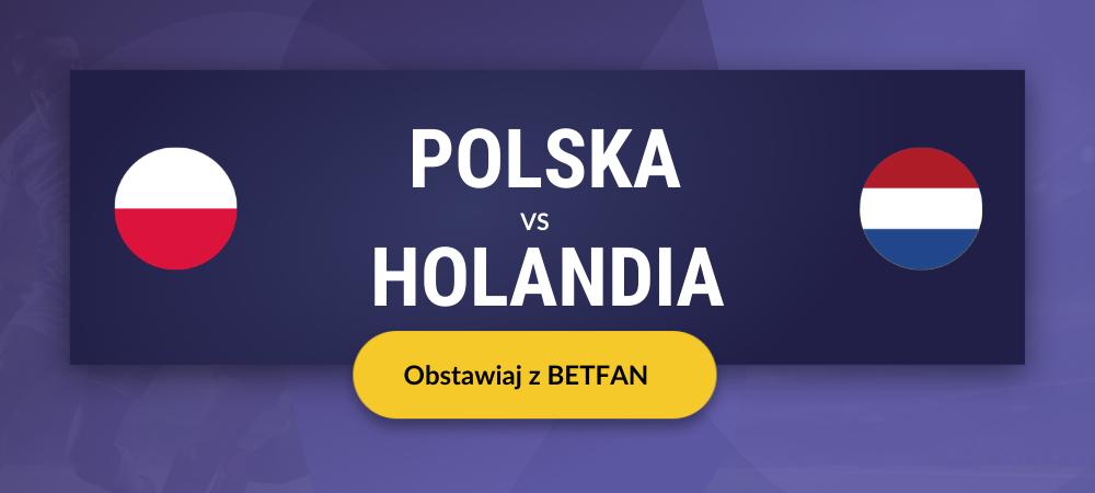 polska holandia obstawianie
